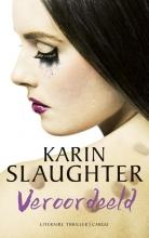 Karin  Slaughter Veroordeeld