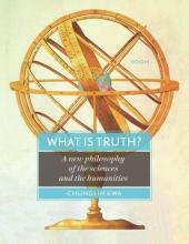 Chunglin Kwa , What is truth?