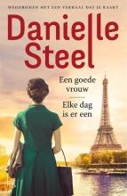 Danielle Steel , Omnibus-Een goede vrouw, Elke dag is er