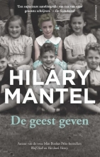 Hilary Mantel , De geest geven