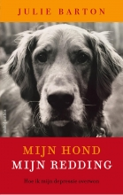 Julie  Barton Mijn hond mijn redding