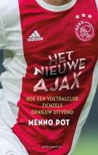 Menno Pot Het nieuwe Ajax