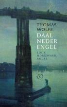Thomas Wolfe , Daal neder, engel