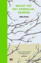 John  Fante Wacht tot het voorjaar, Bandini