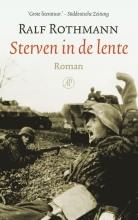 Ralf  Rothmann Sterven in de lente