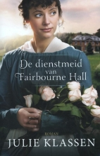 Klassen, Julie De dienstmeid van Fairbourne Hall