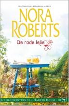 Nora  Roberts De rode lelie - De Bloementuin van Harper House  3
