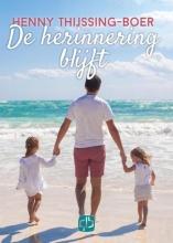 Henny  Thijssing-Boer De herinnering blijft - grote letter uitgave