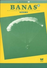 A.J. Zwarteveen J.L.M. Crommentuijn  E. Wisgerhof, Banas 2 Vmbo-B Werkboek katern 1