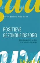 Pieter Jansen Fredrike Bannink, Positieve gezondheidszorg