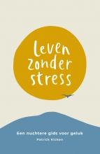 Patrick Kicken Leven Zonder Stress