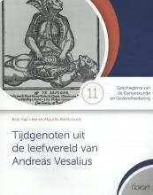 Mauritz Biesbrouck Bob Van Hee, Tijdgenoten uit de leefwereld van Vesalius