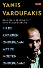 Yanis  Varoufakis En de zwakken ondergaan wat ze moeten ondergaan