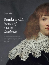 Jan  Six Rembrandts Portrait of a young gentleman