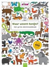 Lizelot  Versteeg Waar woont Konijn? Het grote dierenzoekboek