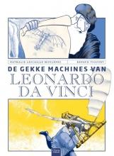 Nathalie  Lescaille-Moulènes De gekke machines van Leonardo Da Vinci