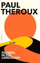 Paul Theroux , Figuren in een landschap
