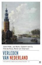Geert  Mak, Jan  Bak, Gijsbert van Es, Piet de Rooy, René van Stipriaan Verleden van Nederland