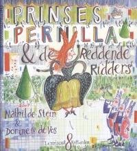 Mathilde  Stein Prinses Pernilla en de reddende ridders