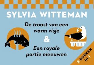 Sylvia Witteman , De troost van een warm visje + een royale portie meeuwen DL