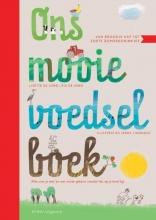 Lisette de Jong, Ria de Jong Ons Mooie Voedselboek