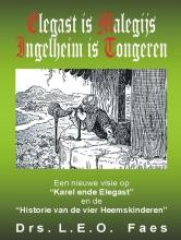 L.E.O. Faes , Elegast is Malegijs Ingelheim is Tongeren