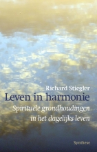 Richard Stiegler , Leven in harmonie