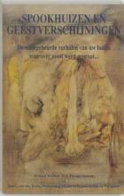 Richard Krebber J.C. van der Heide, Spookhuizen en geestverschijningen