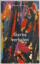 Patrick Bernauw , Sterke verhalen