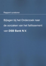 R.J. Schimmelpenninck B.F.M. Knüpe, Bijlagen bij het onderzoek naar de oorzaken van het faillissement van DSB Bank N.V.