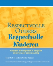 Victoria Kindle Hodson Sura Hart, Respectvolle ouders, respectvolle kinderen