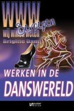 Brigitte  Dam Werken in de danswereld