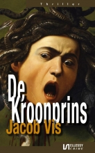 Jacob Vis , De Kroonprins