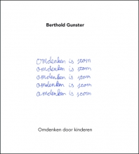 Berthold  Gunster Omdenken is stom