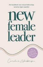 Caroline Glasbergen , New Female Leader