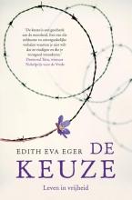 Edith Eger , De keuze