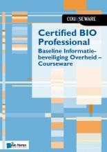 Boudewijn Cremers Ruben Zeegers, Certified BIO Professional - Baseline Informatiebeveiliging Overheid - Courseware