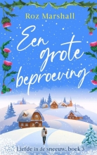 Roz Marshall , Een grote beproeving