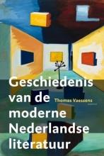 Thomas Vaessens , Geschiedenis van de moderne Nederlandse literatuur