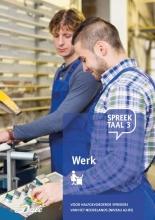 Stichting Het Begint met Taal & VU-NT2 , Spreektaal 3 Werk