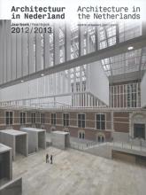 Tom  Avermaete, Hans van der Heijden, Edwin  Oostmeijer, Linda  Vlassenrood Architectuur in Nederland Architecture in the Netherlands