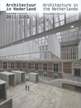 Tom  Avermaete, Hans van der Heijden, Edwin  Oostmeijer, Linda  Vlassenrood Architectuur in Nederland Jaarboek 2012/2013