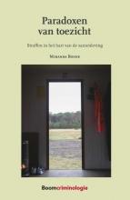 Miranda Boone , Paradoxen van toezicht