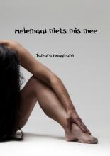 Tamara  Haagmans Helemaal niets mis mee