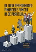 Peter De Roeck André de Waal  Eelco Bilstra, De High Performance Finance Functie in de praktijk