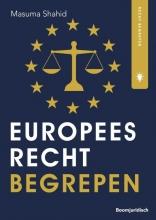 M.K. Shahid , Europees recht begrepen