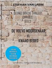 Stefaan Van Laere George Bracke thriller omnibus 3 De Volvo moordenaar & Kwaad bloed