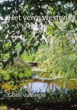 Guido  Vanhercke Het verre westen