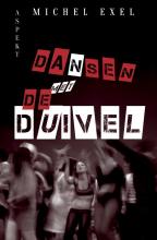 Michel Exel , Dansen met de duivel