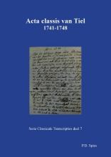 P.D. Spies , Acta classis van Tiel 1731-1748